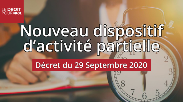 Nouveau dispositif relatif à l'activité partielle :  décret n°2020-1188 du 29 septembre 2020