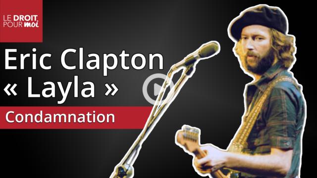 Éric Clapton condamné pour la pochette de l'album de légende Layla