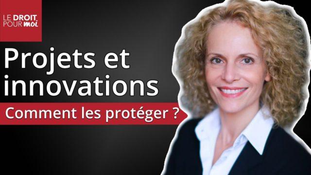 Protéger vos projets et innovations : mode d'emploi