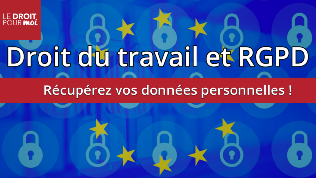 Droit du travail et RGPD : obtenir ses données personnelles en référé est désormais possible !