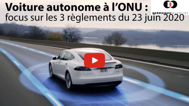 La voiture autonome à l'ONU : focus sur les 3 règlements du 23 juin 2020