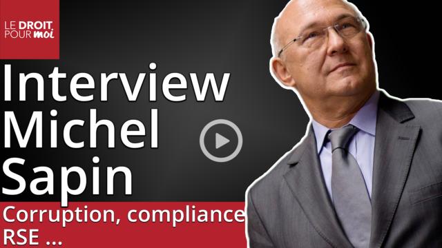 Corruption, compliance, RSE ... Interview de Michel Sapin