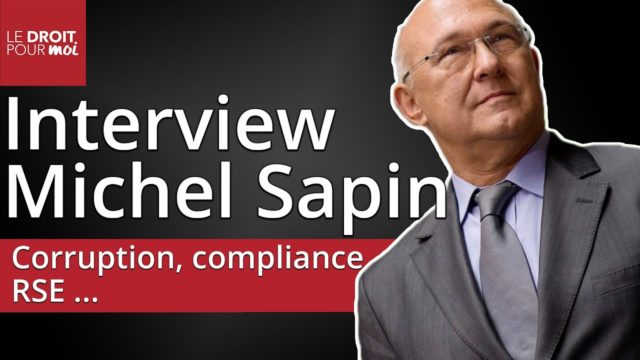 Corruption, compliance, RSE ... Interview de Michel Sapin