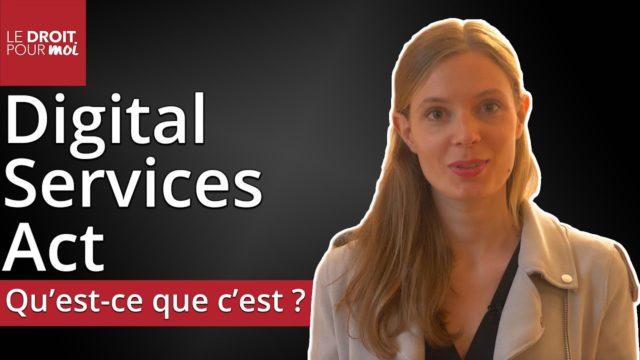Digital Services Act : régulation européenne des géants de la tech