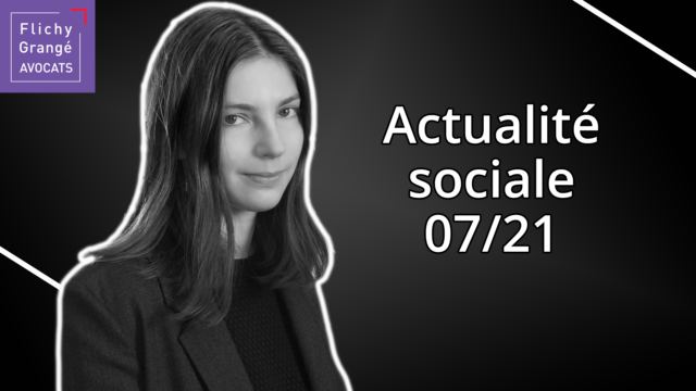 JT du Social - Juillet 2021