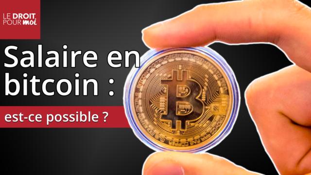 Paiement du salaire en bitcoin :  est-ce possible ?
